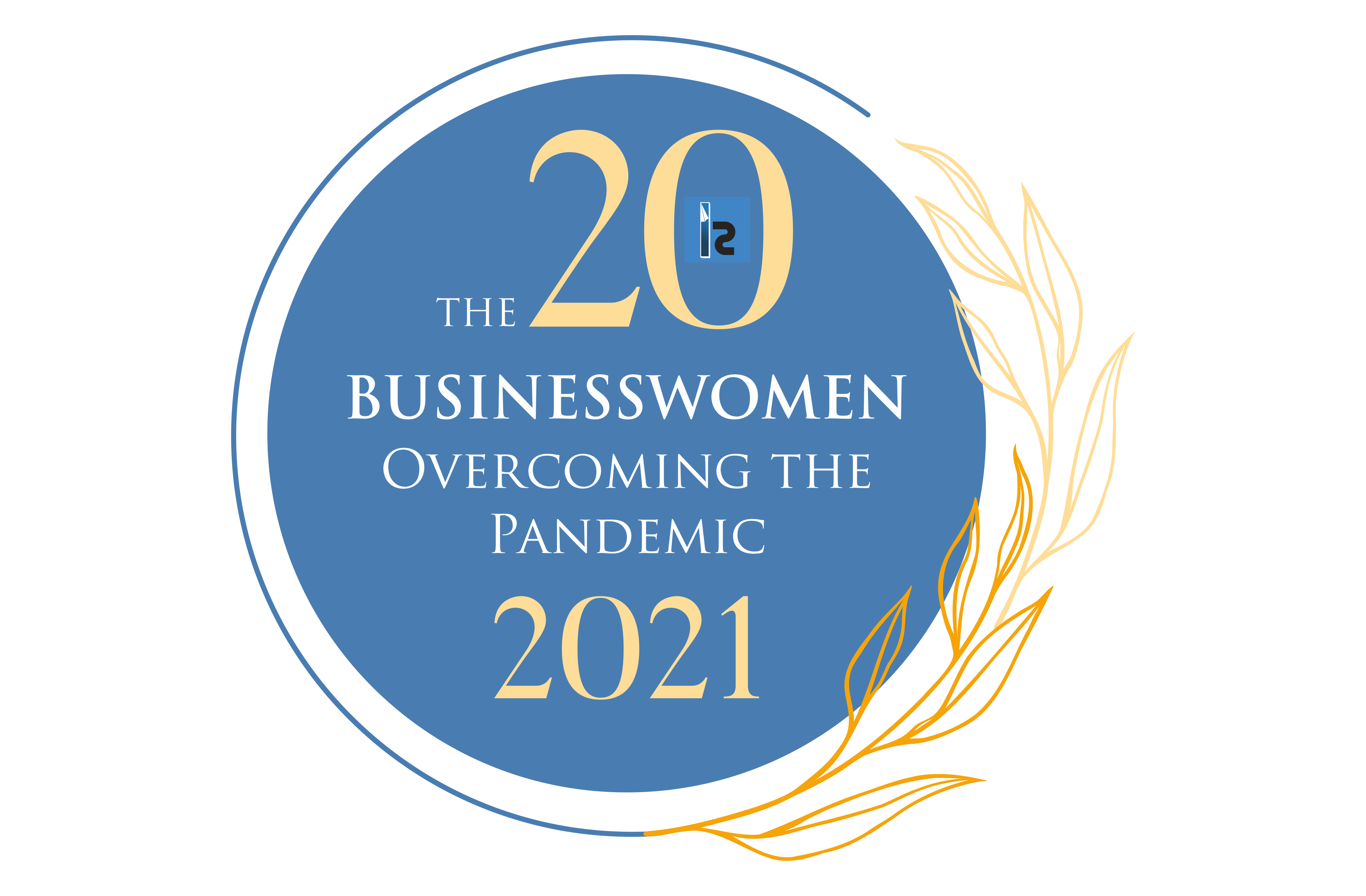 The 20 Businesswomen Overcoming the Pandemic 2021